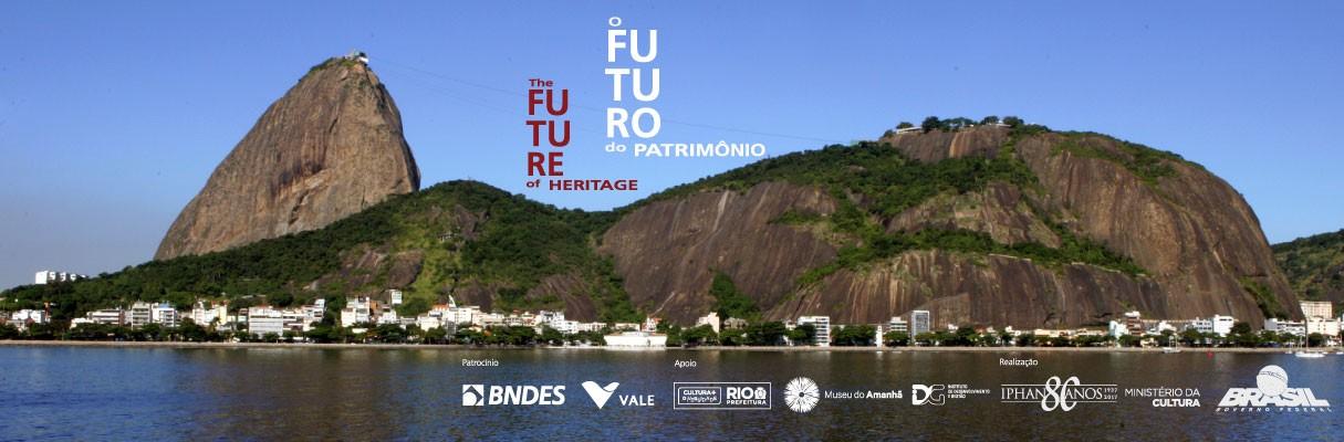 Seminário Internacional O Futuro do Patrimônio