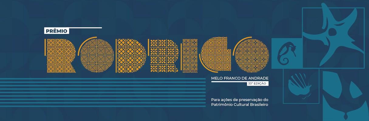 33ª Edição do Prêmio Rodrigo Melo Franco de Andrade