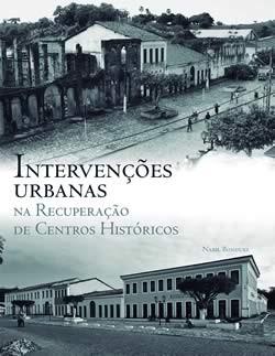 Coleções - Arquiteura - Vol. 3 - Intervenções Urbanas na Recuperação de Centros Históricos