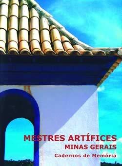 Mestres Artífices - Minas Gerais