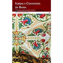 Roteiros 9 - Igrejas e Conventos da Bahia Vol. 1