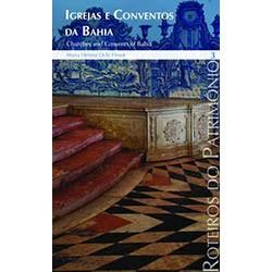 Roteiros 9 - Igrejas e Conventos da Bahia Vol. 3
