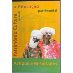 Patrimônio Cultural e Educação Patrimonial. Artigos e Resultados