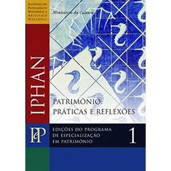 Mestrado Profissional - Série e Patrimônio Práticas e Reflexões 1