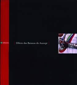 Patrimonio Imaterial - Dossiês - Ofício das Baianas do Acarajé