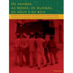 Patrimônio Imaterial - Titulos Diversos - Os Sambas, as rodas
