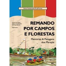 Patrimônio Imaterial - Titulos Diversos - Remando por campos  e florestas