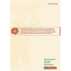 A preservação do patrimônio documental através da produção de instrumentos de pesquisa arquivísticos