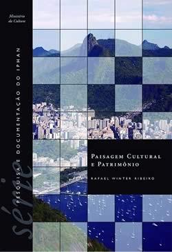 Vol. 1 - Paisagem Cultural e Patrimônio