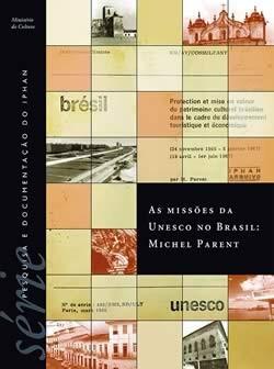 Vol. 3 - As Missões da UNESCO no Brasil: Michel Parent