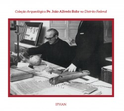 Coleção Arqueológica Pe. João Alfredo Rohr