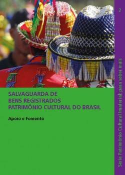 Salvaguarda de Bens Registrados - Patrimônio Cultural do Brasil