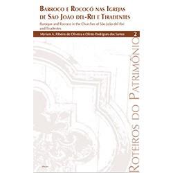 Colecoes-RoteirosdoPatrimonio_BarrocoRococoSJDRei_Tiradentes_vol2
