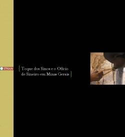 Dossiê 16 - Toque dos Sinos e o Ofício de Sineiro em Minas Gerais
