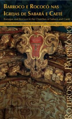 Roteiro do Patrimônio Barroco e Rococó nas Igrejas de Sabará e Caeté
