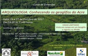 Iphan-AC promoverá curso de extensão 'Arqueologia: conhecendo os Geoglifos'