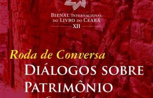 Roda de Conversa Diálogos sobre Patrimônio - XII Bienal Internacional do Livro do Ceará