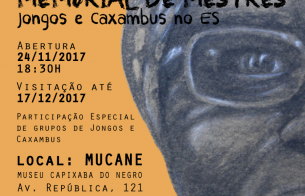 O Iphan Espírito Santo apoia a Exposição Memorial de Mestres Jongos e Caxambus