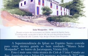 Visita Técnica ao bem tombado Museu Solar Monjardim, em Vitória (ES)