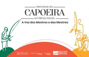 Campanha divulga o cadastramento de mestres e grupos da Capoeira em Minas Gerais