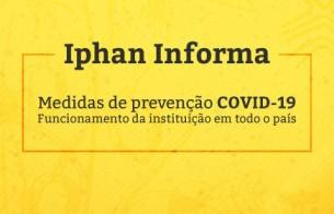 Iphan mantém atendimento eletrônico como medida de controle ao novo coronavírus