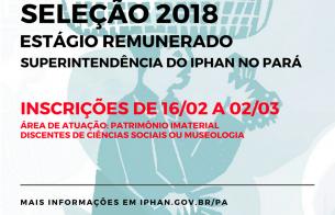 Processo Seletivo Estágio 2018 - Iphan Pará