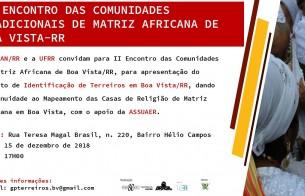 IPHAN  e UFRR realizarão II Encontro das Comunidades Tradicionais de Matriz Africana em Boa Vista/RR