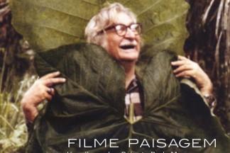 Cartaz do filme Filme Paisagem: Um olhar sobre Roberto Burle Marx