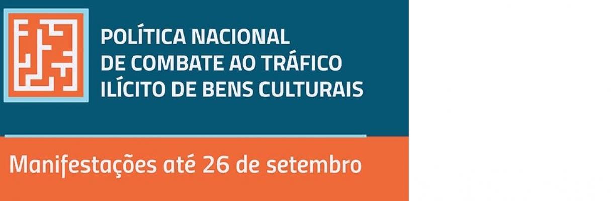 Notícia Regulatória relativa à Política de Combate ao Tráfico de Bens Culturais